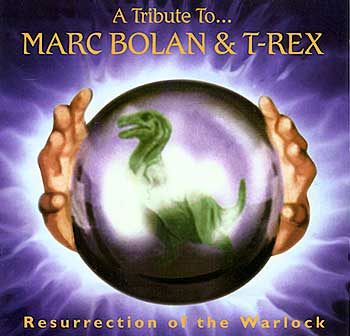 RESURRECTION OF THE WARLOCK: A Tribute to Marc Bolan & T. Rex